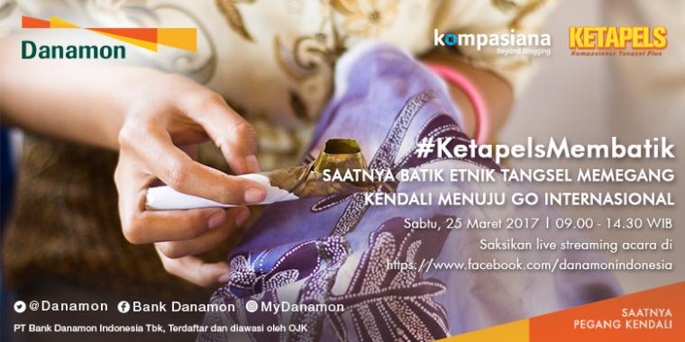 #KetapelsMembatik Takshow & Workshop Batik Tangsel