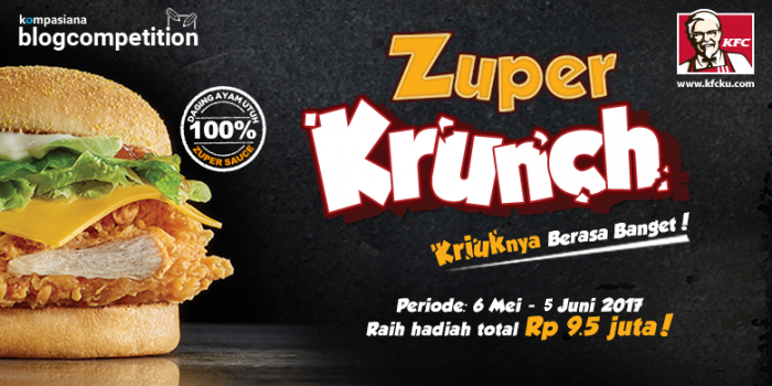 Inilah Pemenang Blog Competition KFC Zuper Krunch