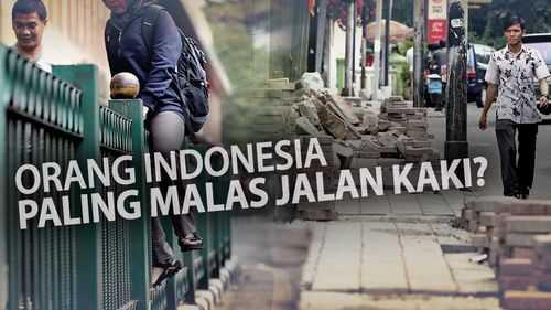 Indonesia Paling Malas Berjalan Kaki, Benarkah?