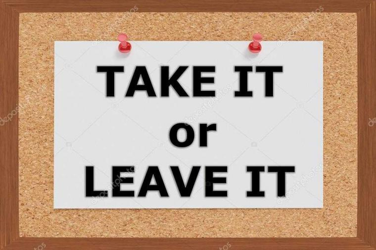 """Bila Dihadapkan pada Situasi """"Take It or Leave It"""", Siapkah Kita?"""
