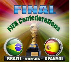 Final Ideal Piala konfederasi 2013 : Brazil vs Spanyol
