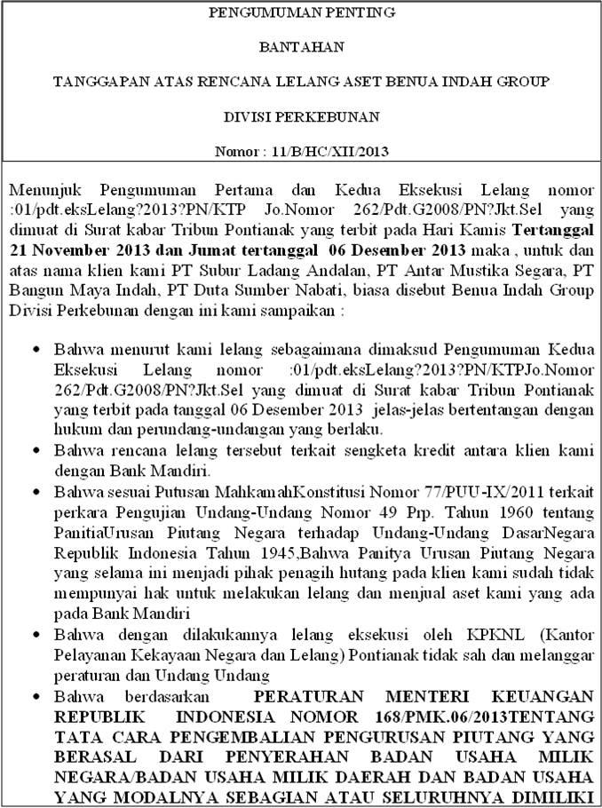 Tanggapan Atas Rencana Lelang Aset PT.Benua Indah Group  Berupa Pekerbunan Sawit Oleh KPKNL Melalui Pengadilan Negeri Ketapang Kalimantan Barat  Tanggal 20 Desember 2013