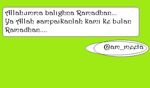 Allahumma Balighna Ramadhan... Ya Allah Sampaikanlah Kami ke Bulan Ramadhan