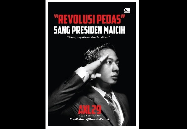 "Sekilas Review Buku ""Revolusi Pedas Sang Presiden Maicih"""