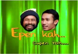 Epen Kah... Cupen Toh...