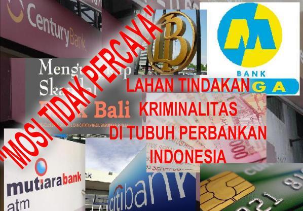 Dunia Perbankan Indonesia Suram Setiap Tahunnya