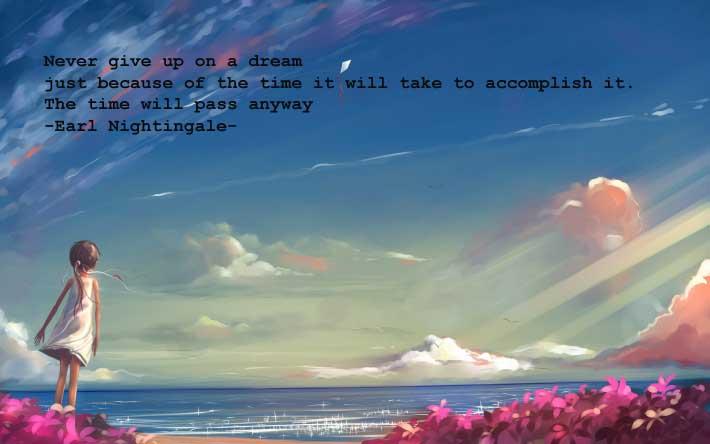 jangan menyerah dalam meraih mimpi dan jangan bermimpi untuk