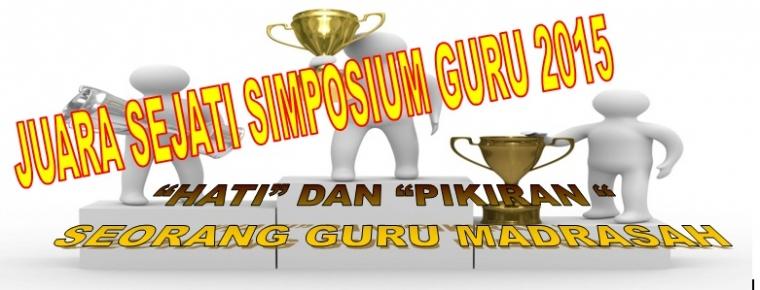 Juara Sejati Simposium Guru 2015