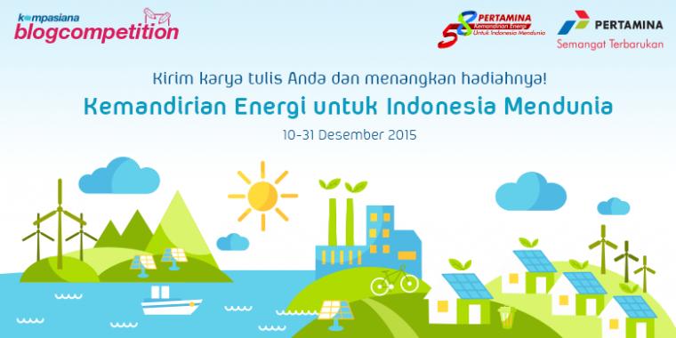 """Inilah Pemenang Blog Competition """"Kemandirian Energi untuk Indonesia Mendunia"""""""
