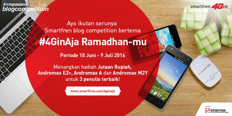 Pemenang Blog Competition #4GinAja Ramadan-mu bersama Smartfren 4G LTE!