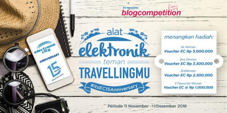 [UPDATE] Blog Competition Alat Elektronik Teman Travelling-mu