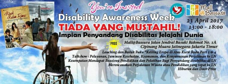 """Tiada yang Mustahil: """"Disability Awareness Week"""" Impian Penyandang Disabilitas Jelajah Dunia"""