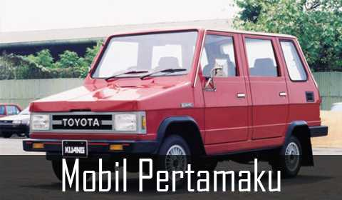 Yuk Nostalgia, Mobil Apa yang Pertama Kali Anda Miliki dan Bagaimana Kisahnya?
