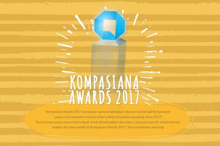 Nominasikan Jagoan Anda di Kompasiana Awards 2017!
