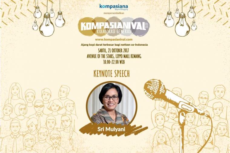 Sri Mulyani akan Membuka Pesta Kolaborasi Generasi Kompasianival 2017