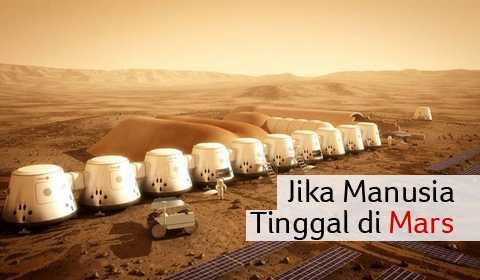 JIKA MANUSIA TINGGAL DI MARS