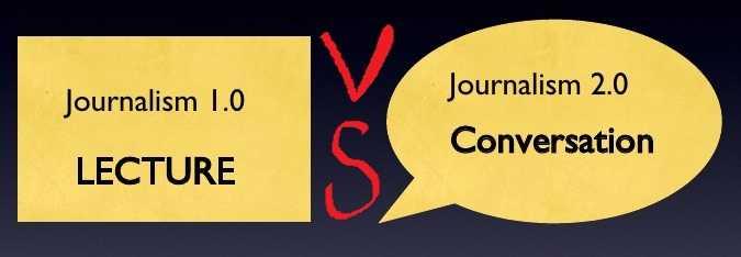 Journalism 1.0 VS Journalism 2.0