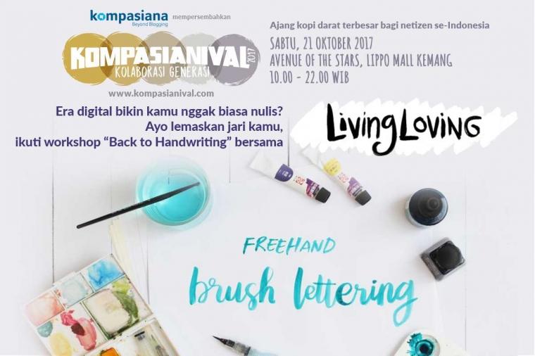 """Ikuti Workshop """"Back to Handwriting"""" bersama Living Loving di Kompasianival 2017!"""