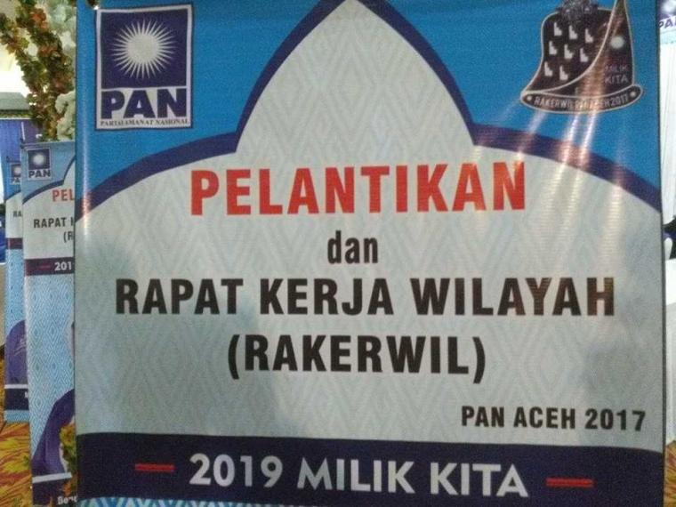 Rakerwil PAN Aceh; Pemilu 2019 Kursi Harus Bertambah