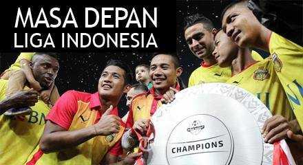 MASA DEPAN LIGA INDONESIA