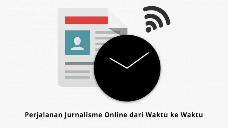 """Jurnalisme """"Online"""" dari Waktu ke Waktu"""
