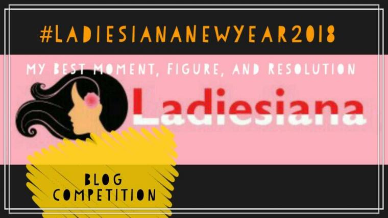 """[Ladiesiana Blog Competition] """"My Best Moment, Special Figure, and New Year Resolution"""""""
