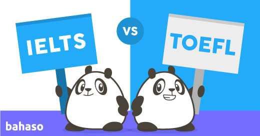 Mengenal Perbedaan TOEFL dan IELTS