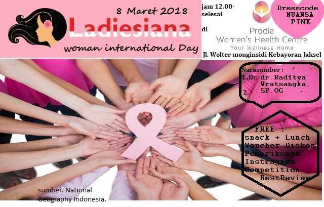 """Deteksi Dini Kanker dalam """"Woman Internasional Day"""" Bersama Ladiesiana"""