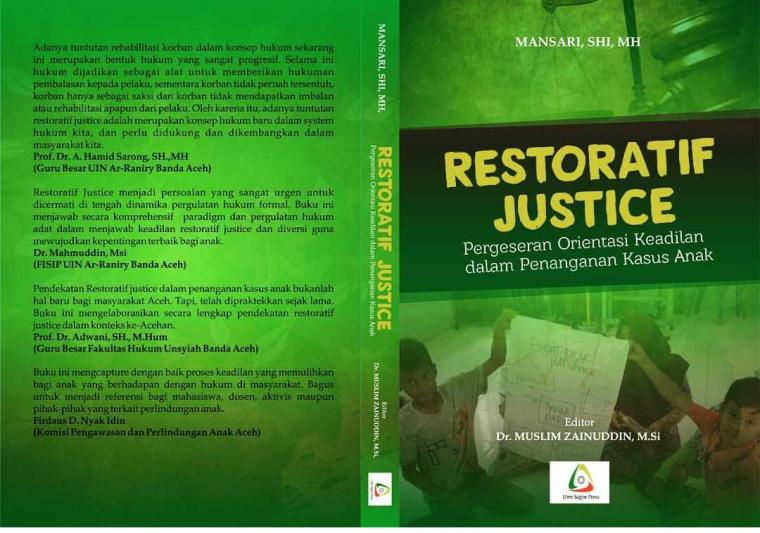 """Buku """"Restoratif Justice"""", Pergeseran Orientasi Keadilan dalam Penanganan Kasus Anak"""
