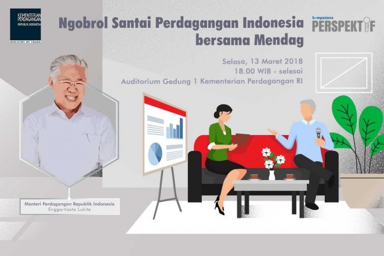 Yuk, Ngobrol Santai terkait Perdagangan Indonesia Bersama Mendag!