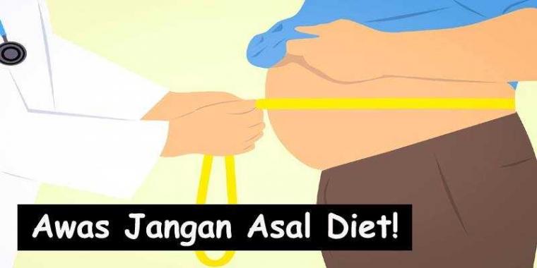 Diet Tanpa Pengawasan Dokter Bisa Berbahaya