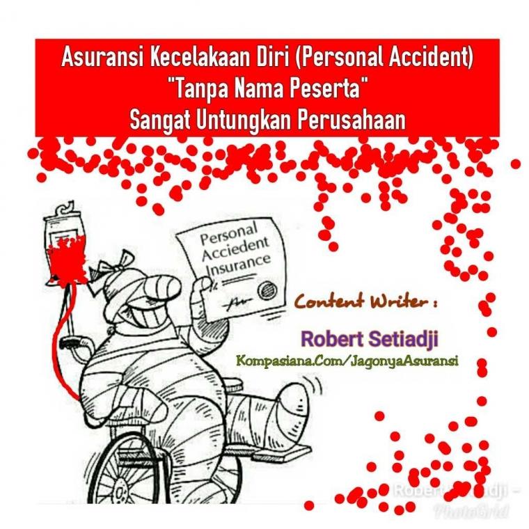 """Asuransi Personal Accident """"Tanpa Nama Peserta"""" Sangat Untungkan Perusahaan"""