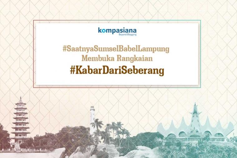 [HARI TERAKHIR] Kabarkan Berita dari Sumsel, Babel, dan Lampung