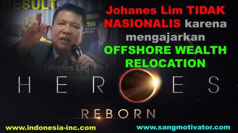 Johanes Lim Tidak Nasionalis Mengajarkan Relokasi Kekayaan?