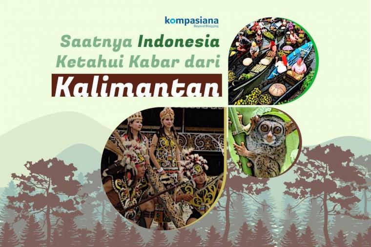 Saatnya Kalimantan, Pulau 1000 Sungai, 1000 Cerita