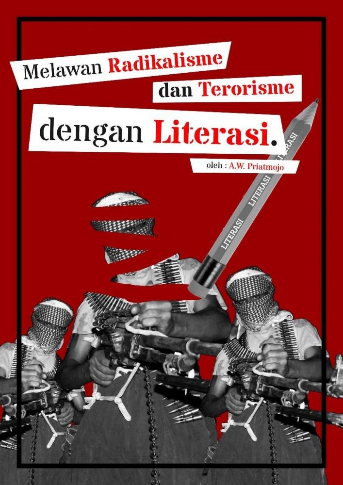 Melawan Radikalisme dan Terorisme dengan Literasi