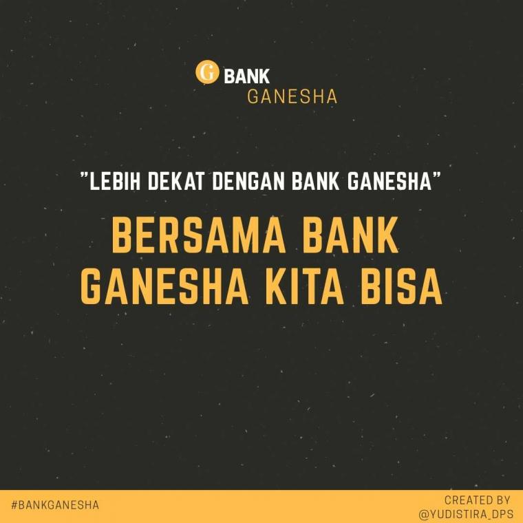 Bersama Bank Ganesha Kita Bisa