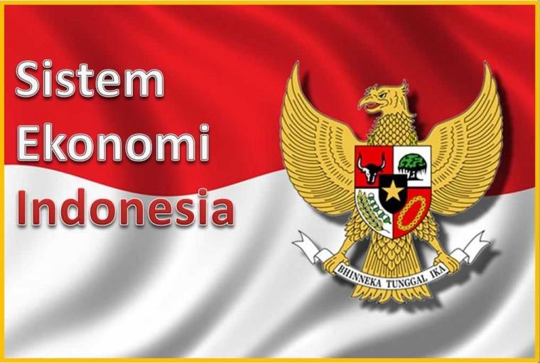 Sistem Ekonomi yang Selaras dengan Kepribadian Bangsa Indonesia