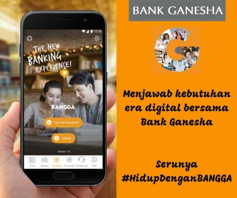 Menjawab Kebutuhan Era Digital Bersama Bank Ganesha, Serunya #HidupDenganBANGGA