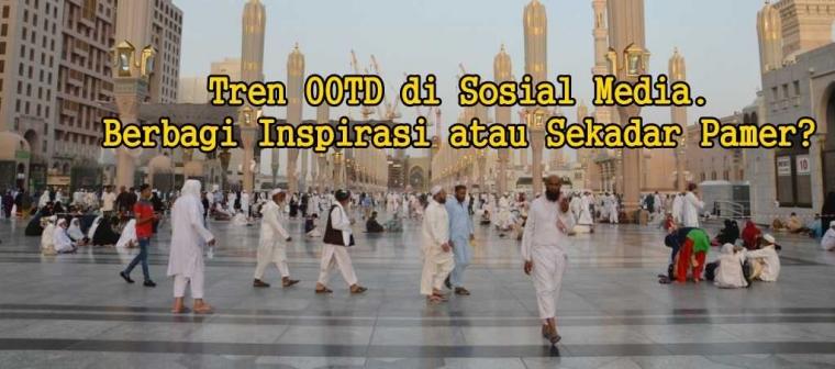 """Tren """"OOTD"""" di Media Sosial, Bagi-bagi Inspirasi atau Cari Sensasi?"""