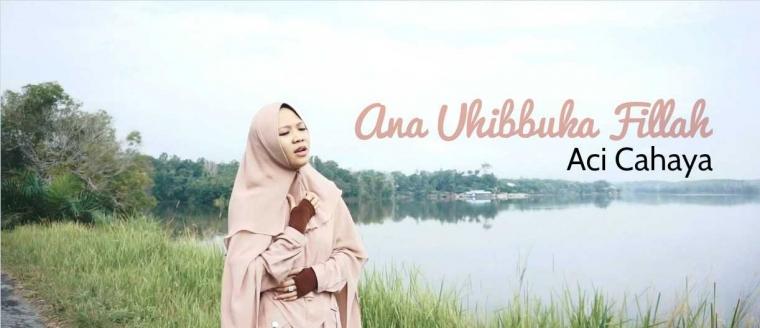 "Lagu Viral ""Ana Uhibbuka Fillah"" dari Aci Cahaya Rilis Video Terbaru"