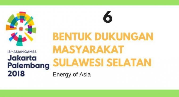 Suara Asian Games 2018 dari Sulawesi Selatan
