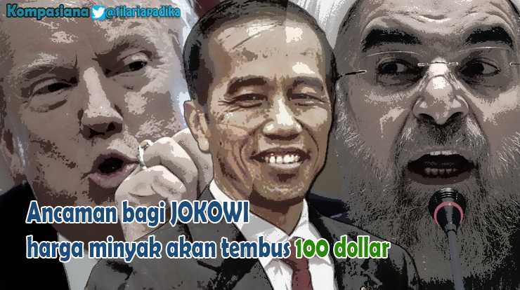 Jokowi Terancam, Harga Minyak Akan Tembus 100 Dollar