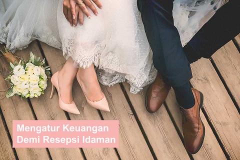 Caramu Mengatur Biaya Resepsi Pernikahan