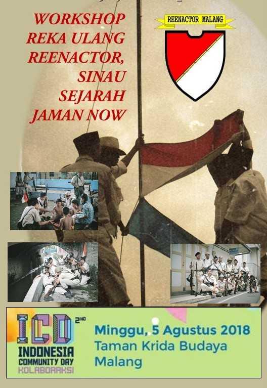 Monggo Datang dan Berbagi di ICD 2018, Sinau Sejarah Zaman Now ala Reenactor