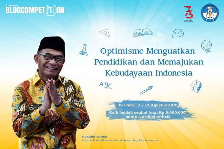[Blog Competition] Optimisme Dunia Pendidikan dan Memajukan Kebudayaan Indonesia