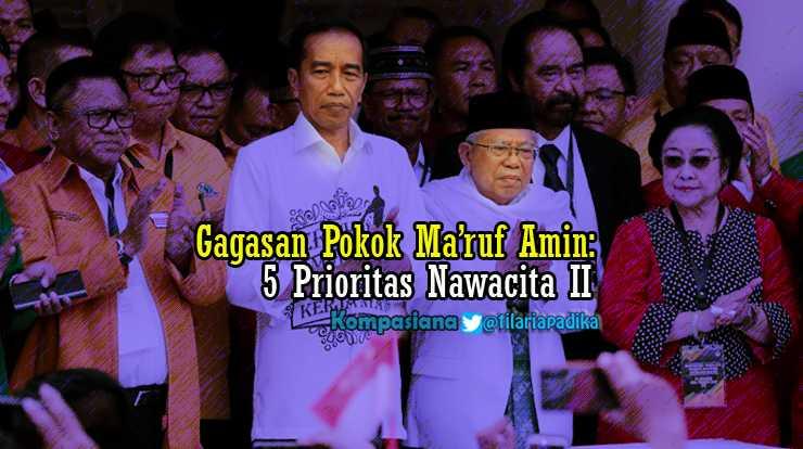 Gagasan KH Ma'ruf Amin, 5 Program Prioritas Nawacita II, GNPF MUI dan PA 212 Mau Kawal?