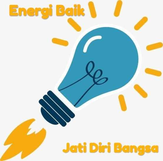 Energi Baik Adalah Jati Diri Bangsa