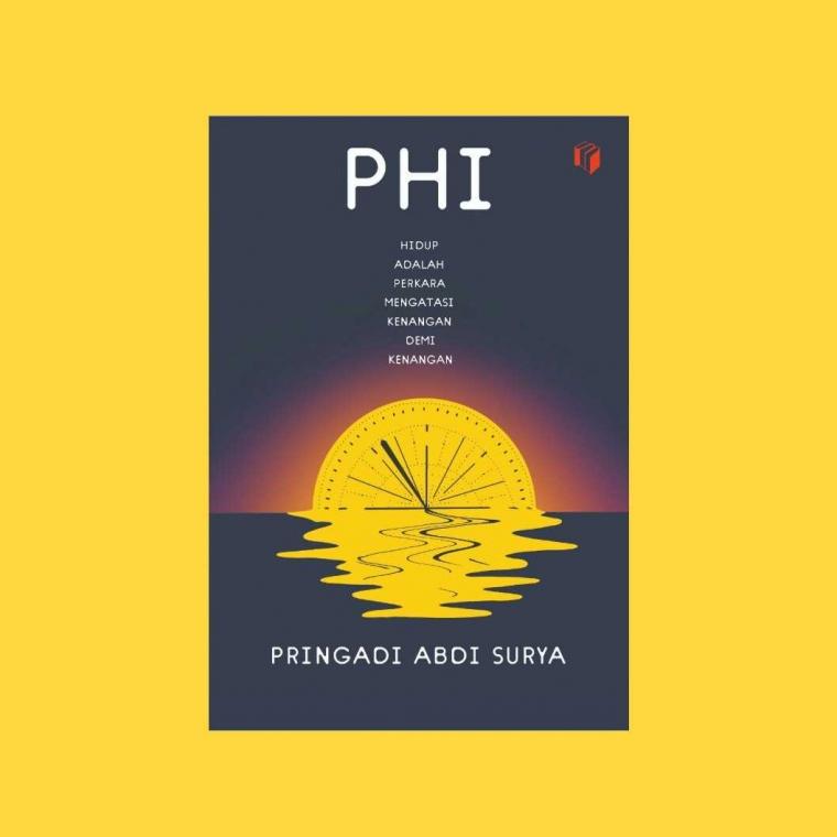 """Perjalanan Menulis Novel """"PHI"""""""
