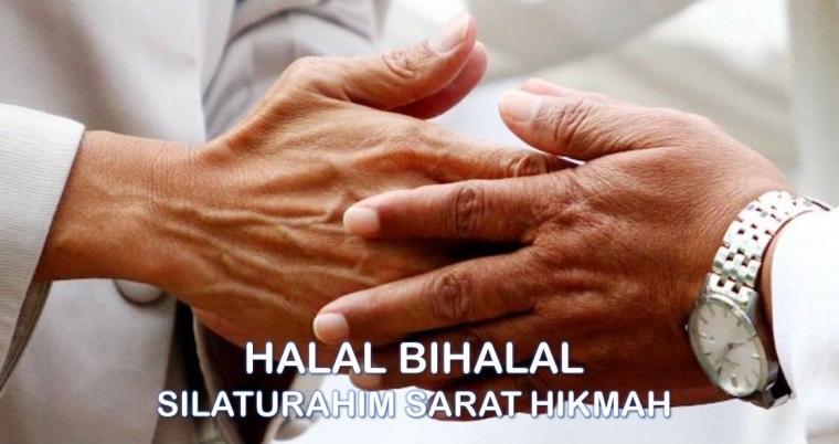 Halal Bihalal; Silaturahmi Sarat Hikmah Bernilai Sunah